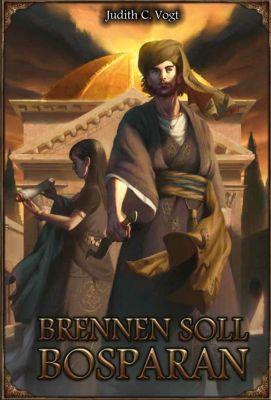 Brennen soll Bosparan - Judith C. Vogt |