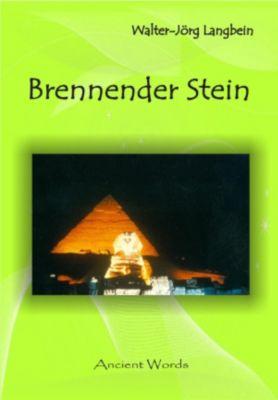 Brennender Stein, Walter-Jörg Langbein