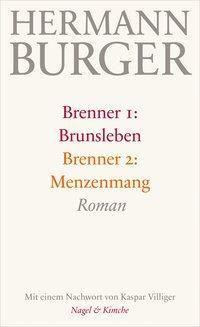 Brenner 1: Brunsleben. Brenner 2: Menzenmang - Hermann Burger pdf epub