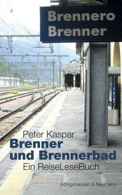 Brenner und Brennerbad - Peter Kaspar pdf epub