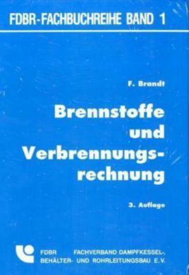 Brennstoffe und Verbrennungsrechnung, Fritz Brandt