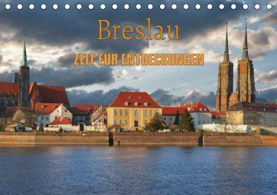 Breslau - Zeit für Entdeckungen (Tischkalender 2019 DIN A5 quer), Gunter Kirsch