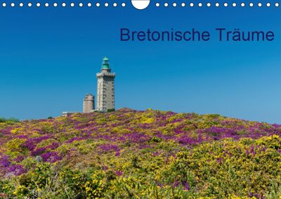 Bretonische Träume (Wandkalender 2019 DIN A4 quer), Dietmar Blome