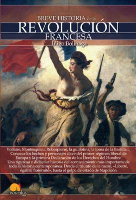 Breve historia: Breve historia de la Revolución francesa, Iñigo Bolinaga Iruasegui