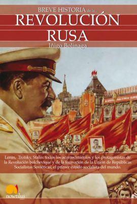 Breve Historia: Breve historia de la revolución rusa, Iñigo Bolinaga Irasuegui