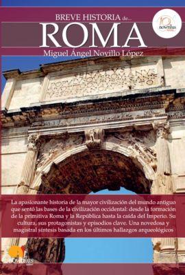 Breve historia de Roma, Miguel Ángel Novillo López