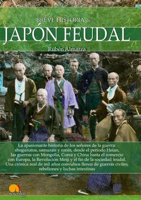Breve historia del Japón feudal, Rubén Almarza González
