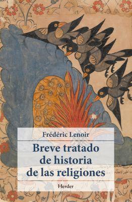 Breve tratado de historia de las religiones, Fréderic Lenoir