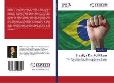 Brezilya Dis Politikasi, Hakan Demir