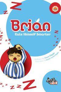 Brian: Eats Himself Smarter, Dave Diggle