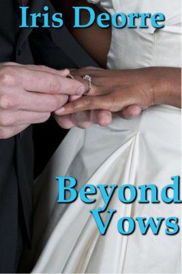 Brides Series: Beyond Vows (Brides Series, #2), Iris Deorre