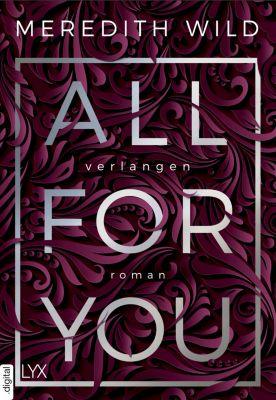 Bridge Reihe: All for You - Verlangen, Meredith Wild