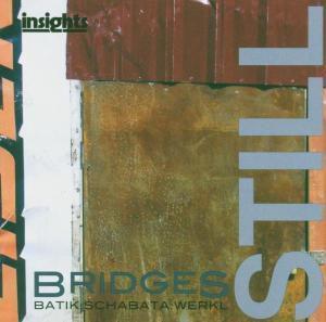 Bridges Still, Roland Trio Batik