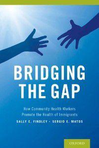 Bridging the Gap, Sally Findley, Sergio Matos