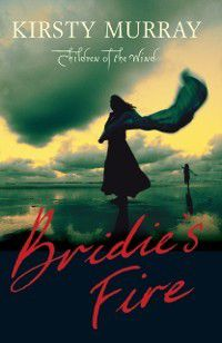 Bridie's Fire, Kirsty Murray
