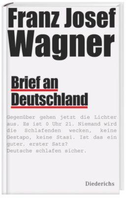 Brief an Deutschland, Franz J. Wagner