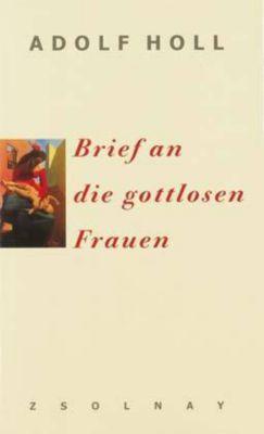 Brief an die gottlosen Frauen, Adolf Holl