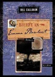 Briefe an Emma Bowlcut, Bill Callahan