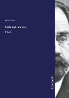 Briefe an Franz Liszt - Anonym pdf epub