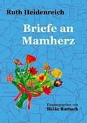 Briefe an Mamherz, Ruth Heidenreich
