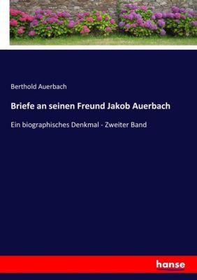 Briefe an seinen Freund Jakob Auerbach - Berthold Auerbach |