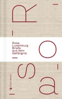 Briefe aus dem Gefängnis - Rosa Luxemburg |