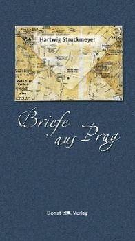 Briefe aus Prag - Hartwig Struckmeyer pdf epub