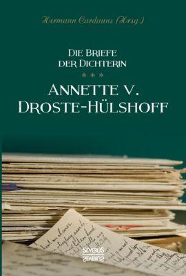 Briefe der Dichterin Annette von Droste-Hülshoff - Annette von Droste-Hülshoff pdf epub