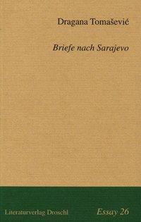 Briefe nach Sarajevo - Dragana Tomasevic pdf epub