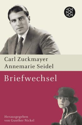 Briefwechsel, Carl Zuckmayer, Annemarie Seidel