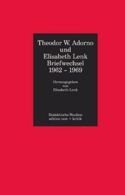 Briefwechsel 1962-1969, Theodor W. Adorno, Elisabeth Lenk