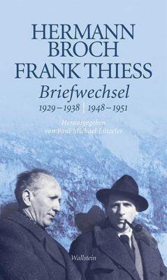 Briefwechsel, Hermann Broch, Frank Thiess