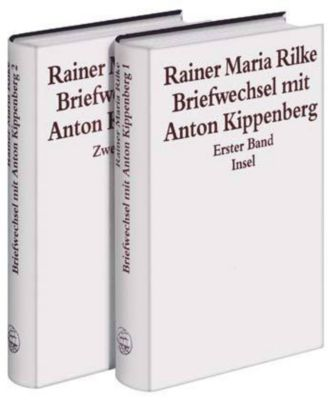 Briefwechsel mit Anton Kippenberg, 2 Bde.