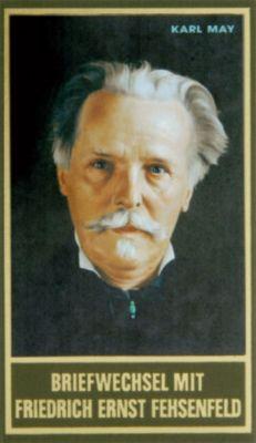 Briefwechsel mit Friedrich Ernst Fehsenfeld, Karl May
