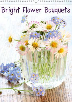 Bright Flower Bouquets (Wall Calendar 2019 DIN A3 Portrait), Gisela Kruse