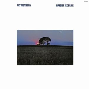 Bright Size Life, Pat Metheny