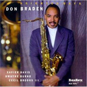 Brighter Days, Don Braden