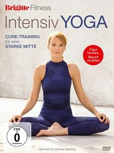 Brigitte Fitness - Intensiv Yoga, Annika Isterling