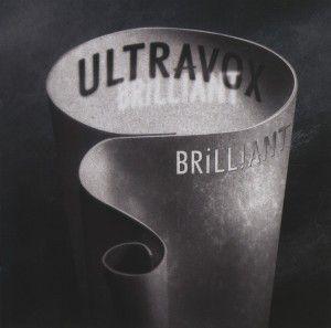 Brilliant, Ultravox