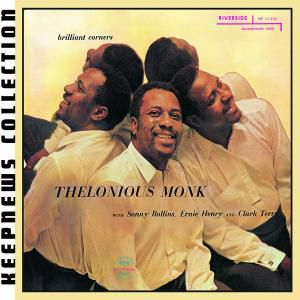 Brilliant Corners (Keepnews Collection), Thelonious Monk