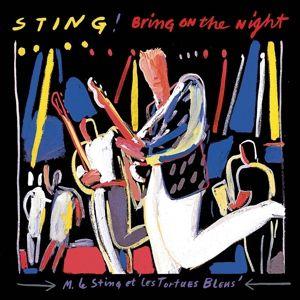 Bring On The Night, Sting