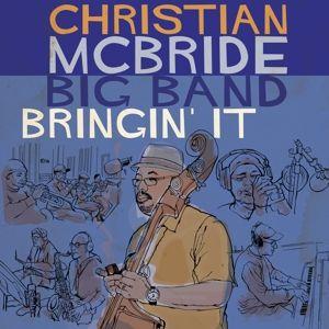 Bringin' It, Christian Big Band Mcbride