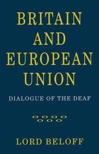 Britain and European Union, Lord Beloff