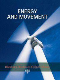 Britannica Illustrated Science Library: Britannica Illustrated Science Library: Energy and Movement, Sol 90