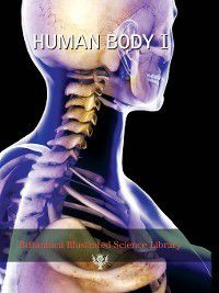 Britannica Illustrated Science Library: Britannica Illustrated Science Library: Human Body I, Sol 90