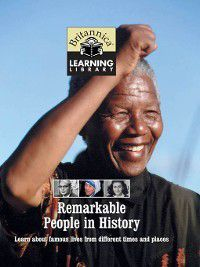 Britannica Learning Library: Remarkable People in History, Inc Encyclopaedia Britannica