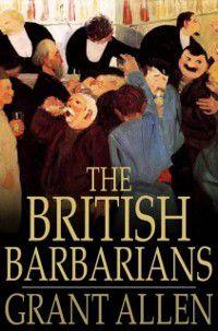 British Barbarians, Grant Allen