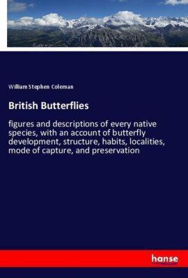 British Butterflies, William Stephen Coleman