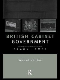 British Cabinet Government, Simon James