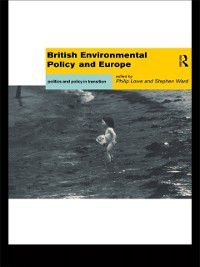 British Environmental Policy and Europe